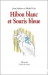 Hibou blanc et souris bleue