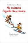 Ma maîtresse s'appelle Rosemonde