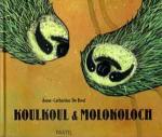 Koulkoul & Molokoloch