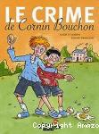 Le crime de Cornin Bouchon