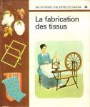La fabrication des tissus