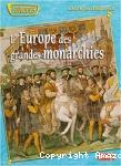 L' Europe des grandes monarchies