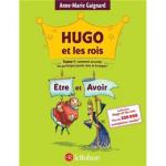 Hugo et les rois Être et Avoir ou Comment accorder les participes passés sans se tromper !