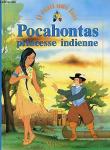 Pocahontas princesse indienne