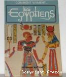 Comment vivaient les Egyptiens