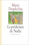 La prédiction de Nadia