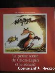 La Petite soeur de Cricri-Lapin et le renard