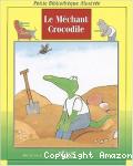 Le méchant crocodile
