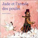 Jade et l'armée des poules